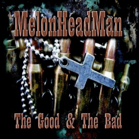 Melonheadman - The God And The Bad 2010