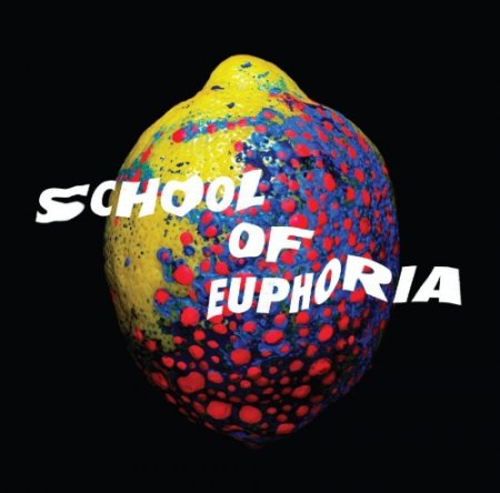 Spleen United - School Of Euphoria (2012)