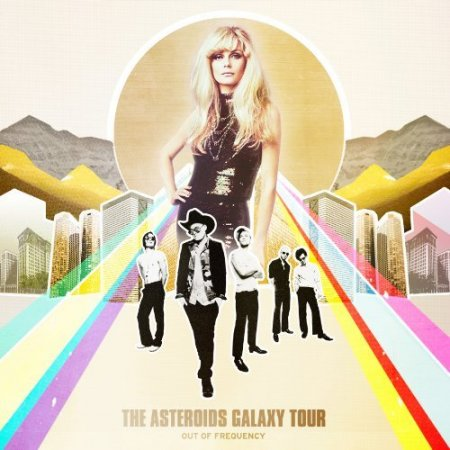 The Asteroids Galaxy Tour - Out Of Frequency (2012)