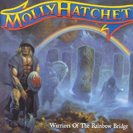 Molly Hatchet - Warriors Of The Rainbow Bridge 2005 (Lossless+MP3)