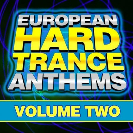 European Hard Trance Anthems Volume 2 (2011)