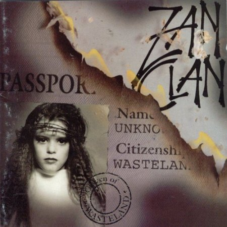 Zan Clan - Citizen Of Wasteland (1994)