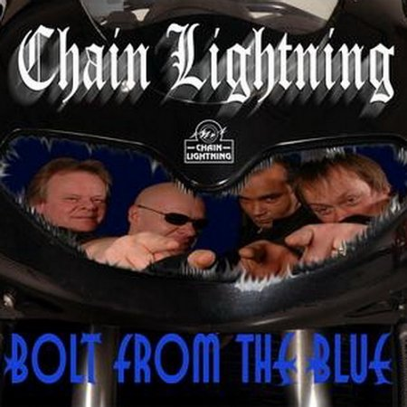 Chain Lightning - Bolt From The Blue (2007)
