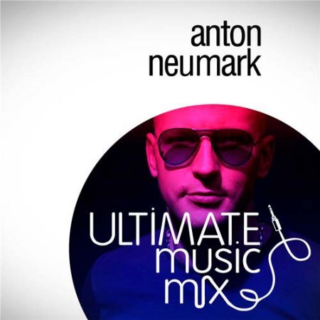 Anton Neumark - Ultimate Music Mix 167 Amsterdam (Only music) (2012)