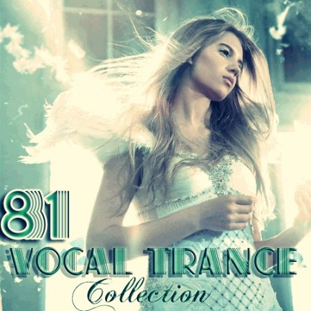 Vocal Trance Collection Vol.81 (2012)