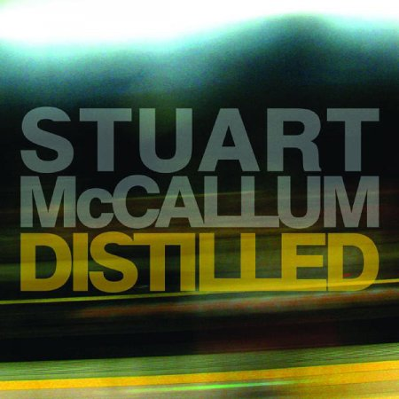 Stuart McCallum (of the Cinematic Orchestra) - Distilled (2011)