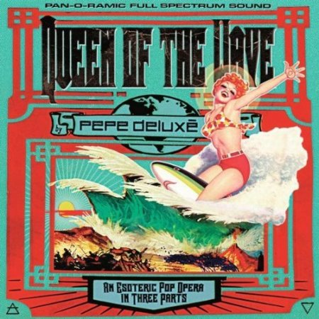 Pepe Deluxe - Queen of the Wave (2012)