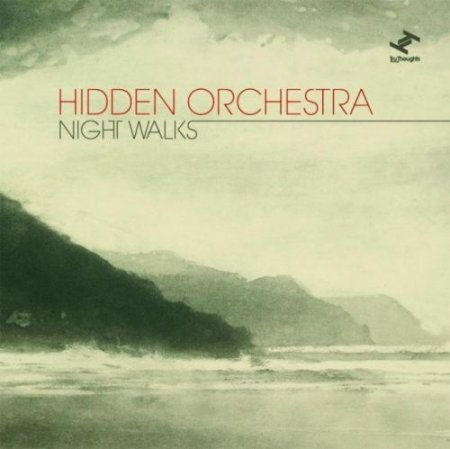 Hidden Orchestra - Night Walks (2010)