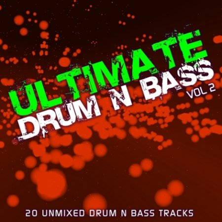 VA - Ultimate Drum & Bass Vol 2 (2012)