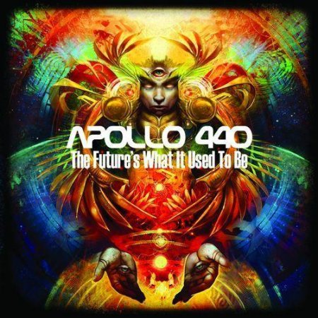 Apollo 440 - The Future's What It Used To Be (2012)