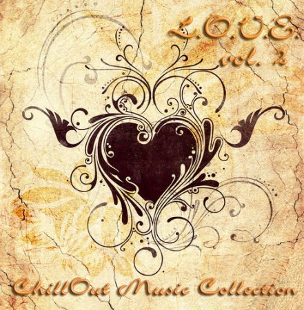 L.O.V.E. Vol.2: Chillout Music Collection (2011)