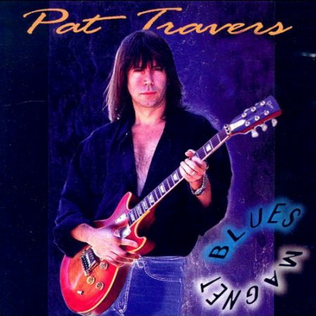 Pat Travers - Blues Magnet 1994