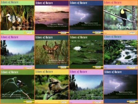VA - Echoes of Nature: The Natural Sounds of the Wilderness [10 CDs collection] (2006)