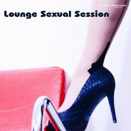 VA - Lounge Sexual Session (2012)