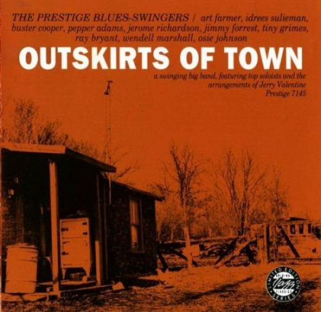 The Prestige Blues Swingers - Outskirts Of Town (1958)