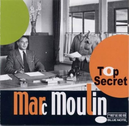 Marc Moulin - Top Secret (2002)