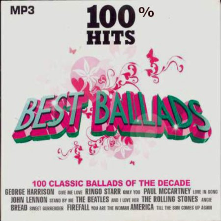 VA - 100% Hits - Best Ballads - Collection (2001-2006) MP3