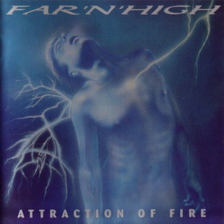 Far'N'High – Attraction Of Fire (1999)