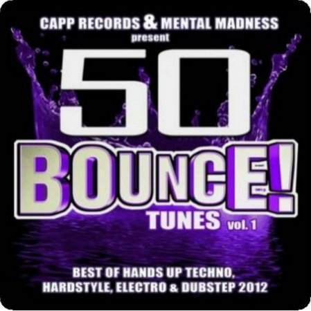 VA - 50 Bounce! Tunes Vol.1 (Deluxe Edition) (2012)
