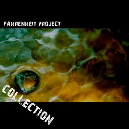 VA - Fahrenheit Project Collection (7 albums) (2001-2011)