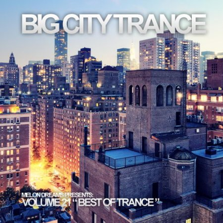 VA-Big City Trance Volume 21 (2012)