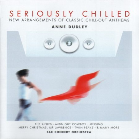 Anne Dudley - Seriously Chilled (2003)