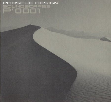 VA - Porsche Design: Soundscapes P'0001 (2006)