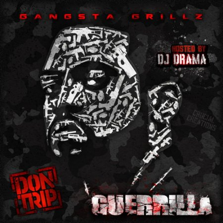 Don Trip - Guerrilla (2012)