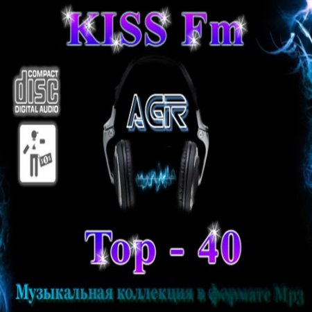 VA - Kiss FM - Top-40 (04.03.2012) MP3