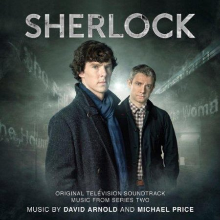 ������ / David Arnold and Michael Price - Sherlock Series Two (2012) FLAC
