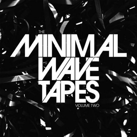VA - The Minimal Wave Tapes Vol. 2 (2012)
