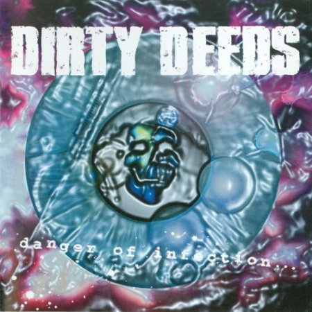 Dirty Deeds - Danger Of Infection 1996