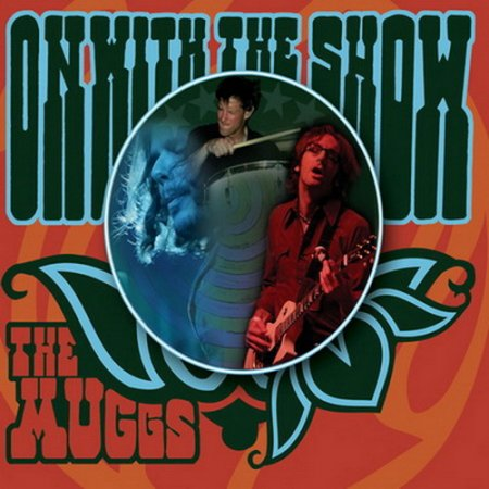 The Muggs - On With The Show 2008