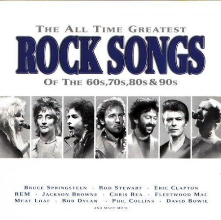 VA-The All Time Greatest Rock Songs Of The 60s, 70s, 80s & 90s (1997) Flac