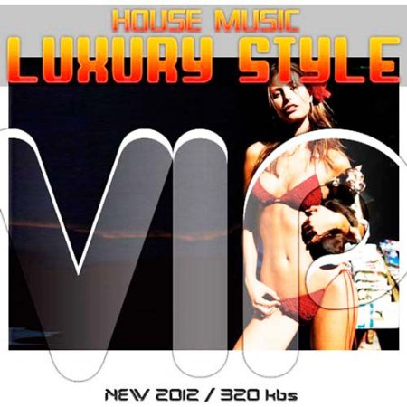 VA-House music luxury style vip vol.5 (2012)