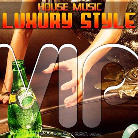VA-House music luxury style vip vol.6 (2012)