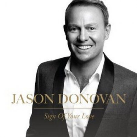 Jason Donovan - Sign Of Your Love (2012)