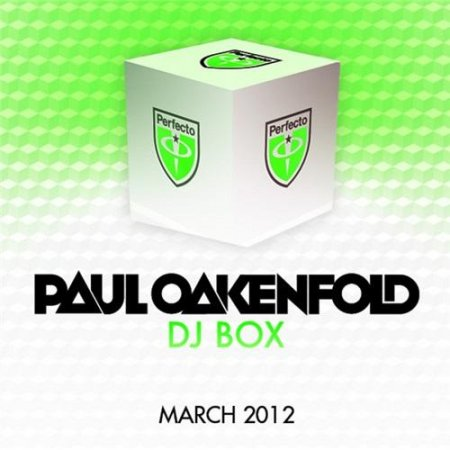Paul Oakenfold - DJ Box - March 2012 (2012)