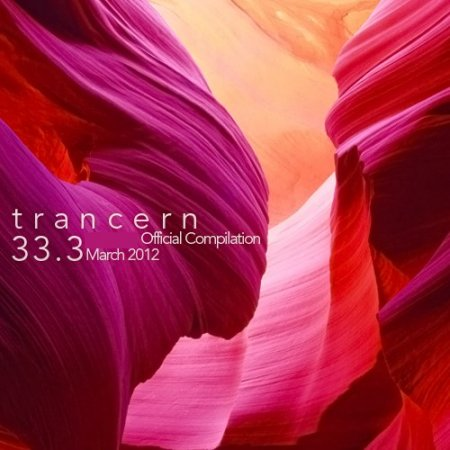 Trancern 33.3: Official Compilation (March 2012)