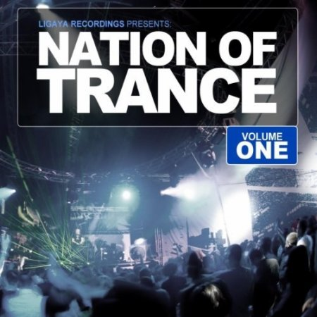 Nation Of Trance Vol 1 (2012)