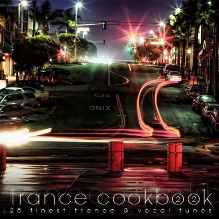 Trance Cookbook Vol.22 (2012)
