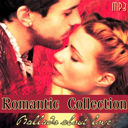 VA-Romantic Collection - Ballads about love (2012)