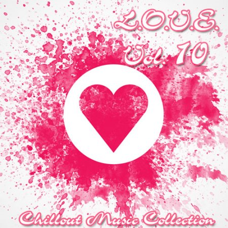 VA - L.O.V.E. (LOVE) volume 10 [Chillout Music Collection] (2012)  MP3 [RG]