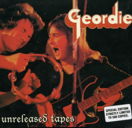 Geordie - Unreleased Tapes 2005