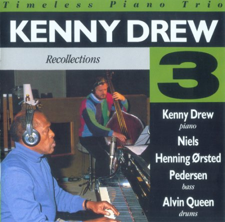 Kenny Drew Trio - Recollections (1989)