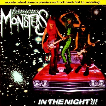 Famous Monsters - In The Night!!! (1998)