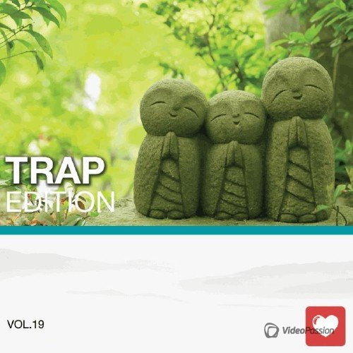 I Love Music! - Trap Edition Vol. 19 (2015)