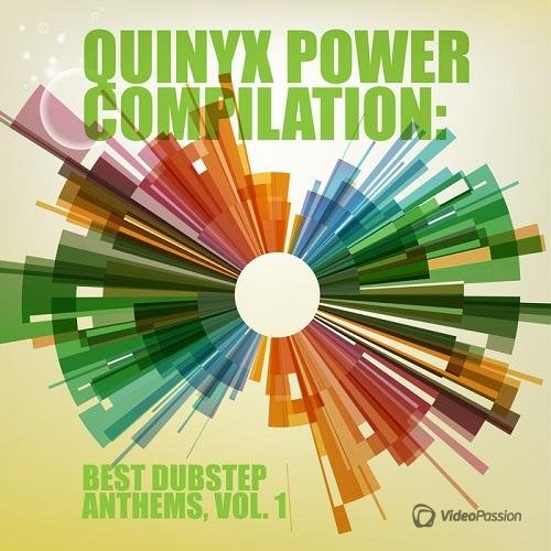 Quinyx Power Compilation Best Dubstep Anthems Vol 1 (2015)