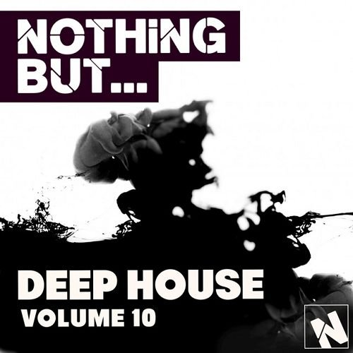 VA - Nothing But: Deep House Vol.10 (2016)