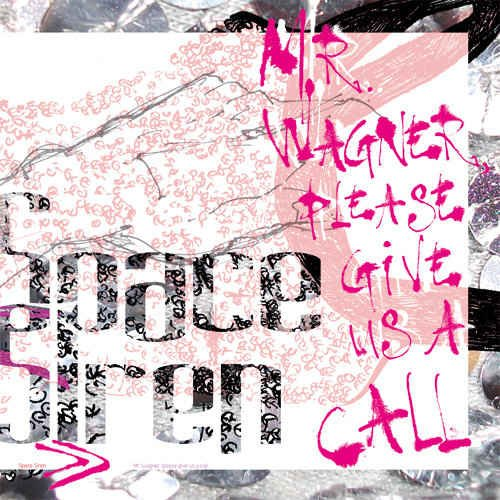 Space Siren - Mr Wagner, Please Give Us A Call (2012)